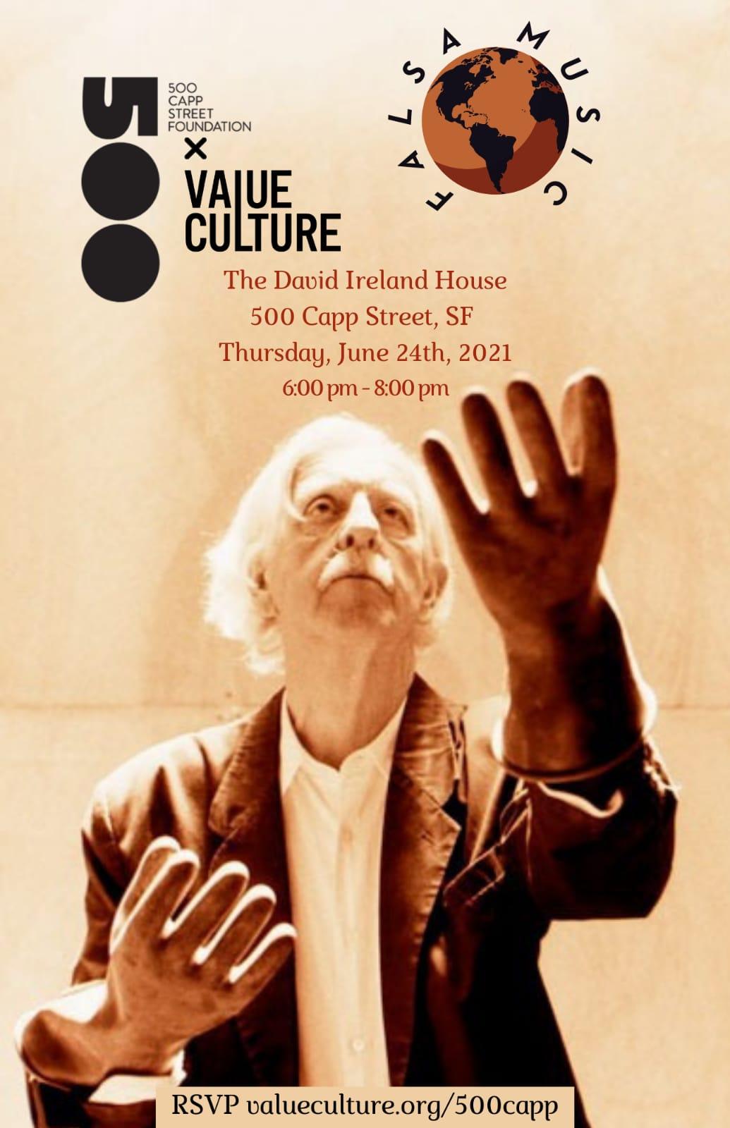 Value Culture x The David Ireland House